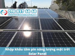 Thủ tục nhập khẩu tấm pin năng lượng mặt trời (solar panel) mới nhất