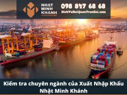 Kiểm tra chuyên ngành của Xuất Nhập Khẩu Nhật Minh Khánh