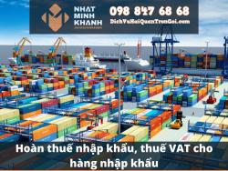Hoàn thuế nhập khẩu, thuế VAT cho hàng nhập khẩu