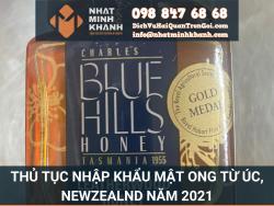 Thủ tục nhập khẩu mật ong từ úc, newzealnd năm 2021 của Xuất Nhập Khẩu Nhật Minh Khánh