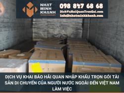 Dịch vụ khai báo hải quan nhập khẩu trọn gói tài sản di chuyến của người nước ngoài đến Việt Nam làm việc