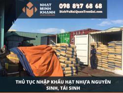 Thủ tục nhập khẩu hạt nhựa nguyên sinh, tái sinh của Xuất Nhập Khẩu Nhật Minh Khánh