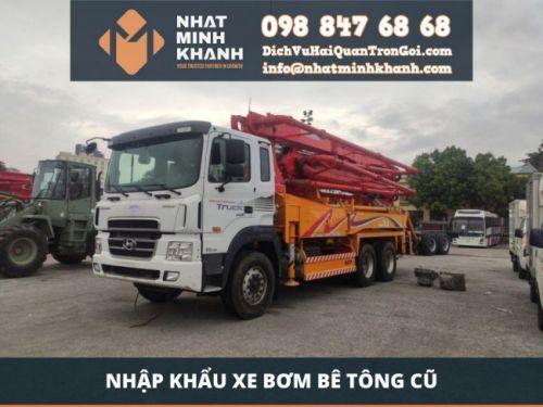 Nhập khẩu xe bơm bê tông cũ đã qua sử dụng về Việt Nam