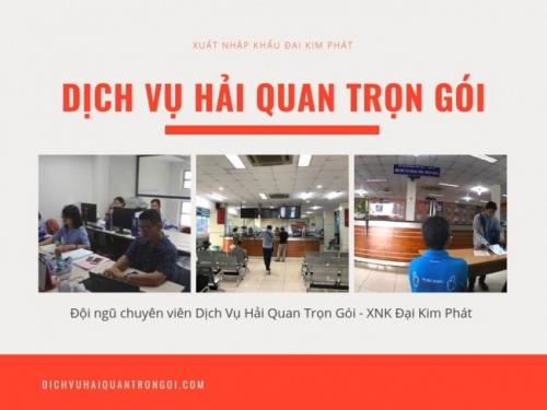 Dịch Vụ Hải Quan Trọn Gói - XNK Đại Kim Phát