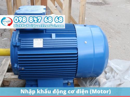 Thủ tục nhập khẩu mặt hàng động cơ điện (motor)