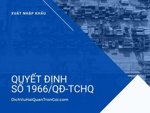 Quyết định 1966/QĐ-TCHQ về việc ban hành quy trình thủ tục hải quan đối với hàng hóa xuất khẩu, nhập khẩu
