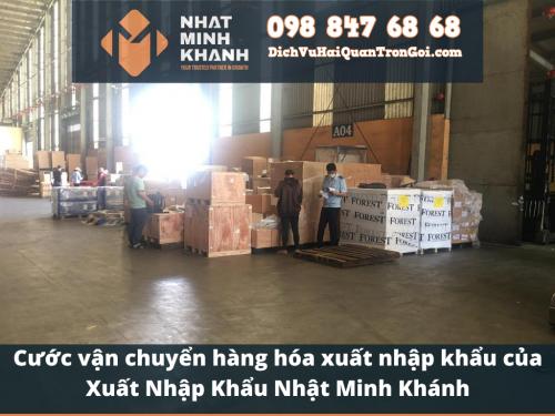 Cước vận chuyển hàng hóa xuất nhập khẩu của Xuất Nhập Khẩu Nhật Minh Khánh