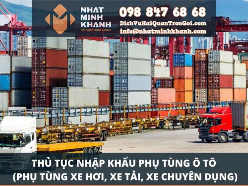 Thủ tục nhập khẩu phụ tùng ô tô của Xuất Nhập Khẩu Nhật Minh Khánh
