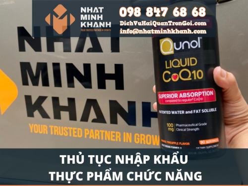 Thủ tục nhập khẩu thực phẩm chức năng của Xuất Nhập Khẩu Nhật Minh Khánh