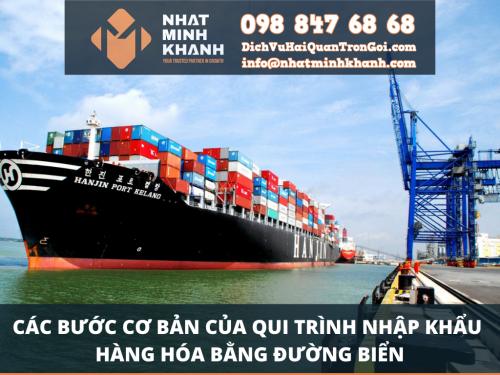 Các bước cơ bản của qui trình nhập khẩu hàng hóa bằng đường biển của Xuất Nhập Khẩu Nhật Minh Khánh