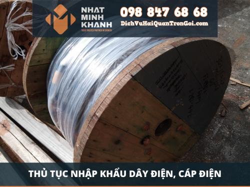 Thủ tục nhập khẩu dây điện, cáp điện của Xuất Nhập Khẩu Nhật Minh Khánh