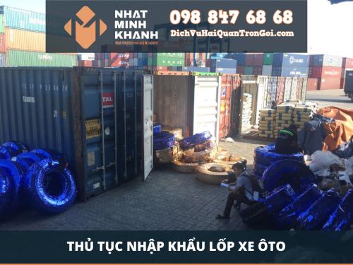 Thủ tục nhập khẩu lốp xe ô tô của Xuất Nhập Khẩu Nhật Minh Khánh